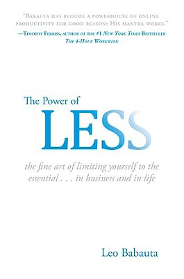 The Power of Less By Babauta, Leo